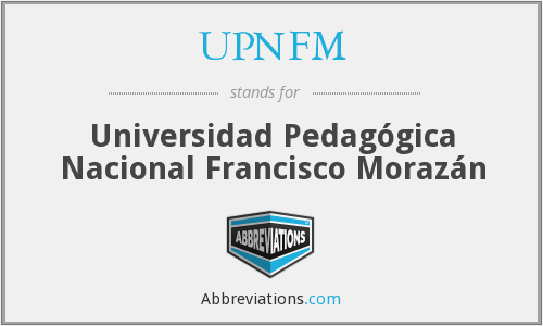 UPNFM - Universidad Pedagógica Nacional Francisco Morazán