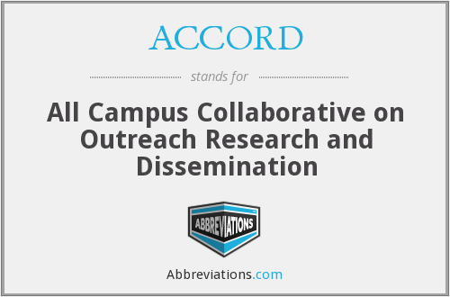 ACCORD - All Campus Collaborative on Outreach Research and Dissemination