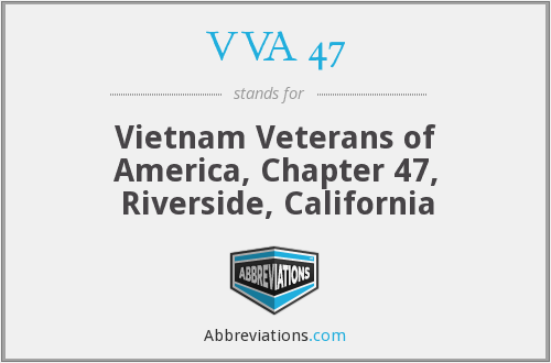 VVA 47 - Vietnam Veterans of America, Chapter 47, Riverside, California