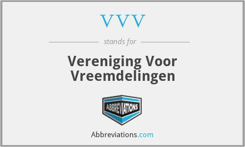 VVV - Vereniging Voor Vreemdelingen