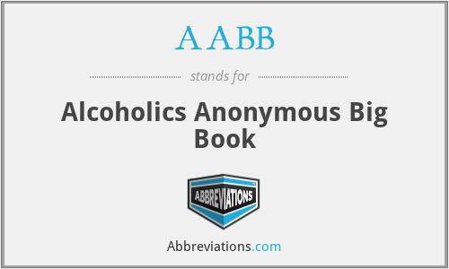 AABB - Alcoholics Anonymous Big Book