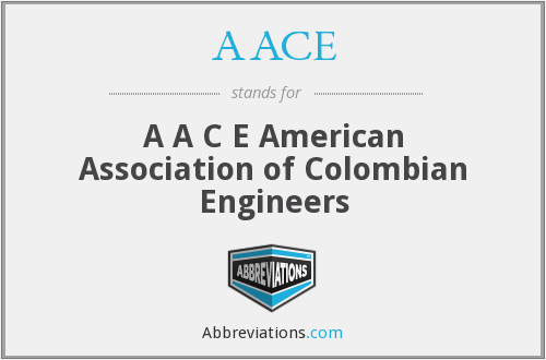 AACE - A A C E American Association of Colombian Engineers
