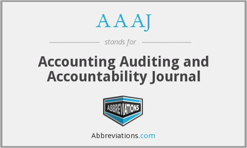 AAAJ - Accounting Auditing and Accountability Journal