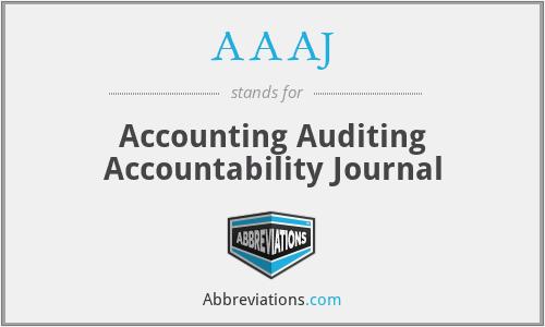 AAAJ - Accounting Auditing Accountability Journal