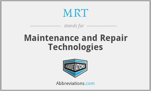 MRT - Maintenance and Repair Technologies