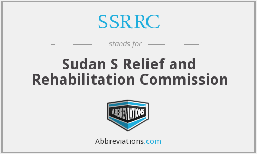 SSRRC - Sudan S Relief and Rehabilitation Commission