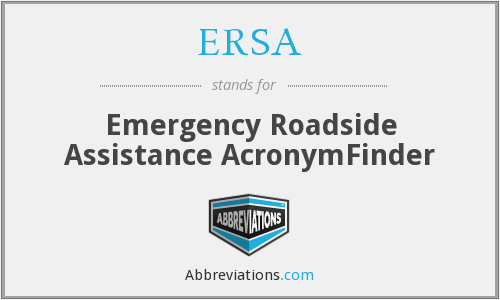 ERSA - Emergency Roadside Assistance AcronymFinder