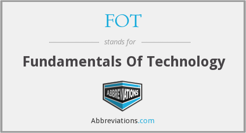 FOT - Fundamentals Of Technology
