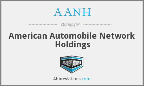 AANH - American Automobile Network Holdings