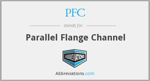 PFC - Parallel Flange Channel