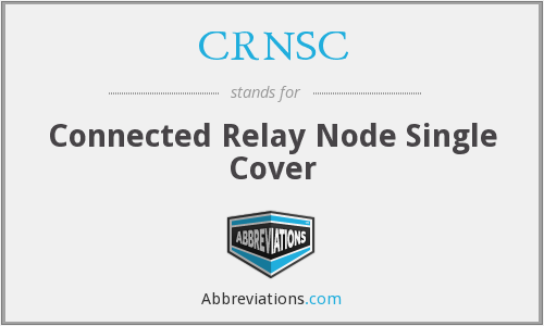 CRNSC - Connected Relay Node Single Cover
