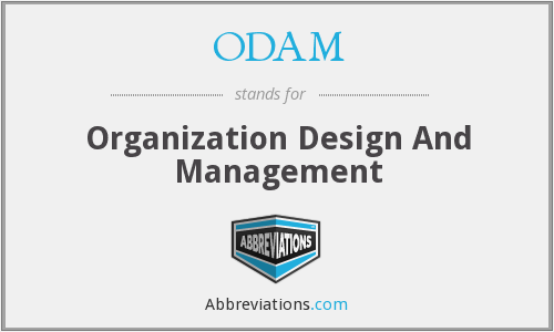 ODAM - Organization Design And Management