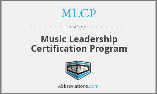 MLCP - Music Leadership Certification Program