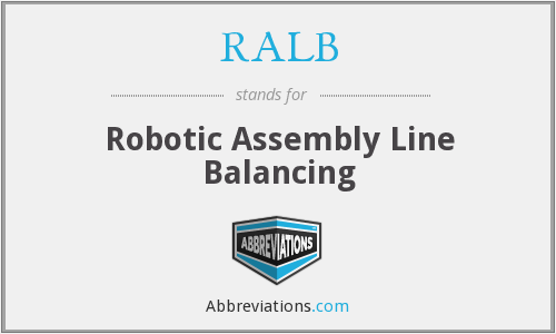 RALB - Robotic Assembly Line Balancing