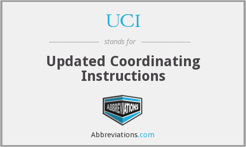 UCI - Updated Coordinating Instructions
