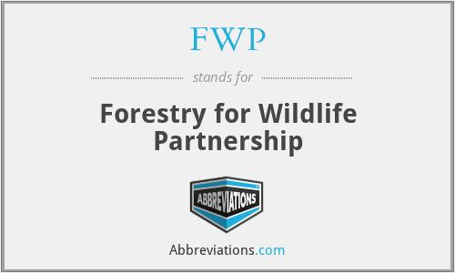 FWP - Forestry for Wildlife Partnership