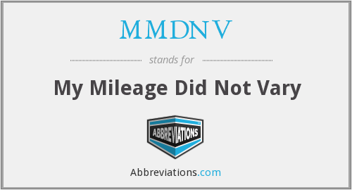 MMDNV - My Mileage Did Not Vary