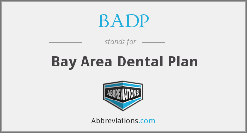 BADP - Bay Area Dental Plan