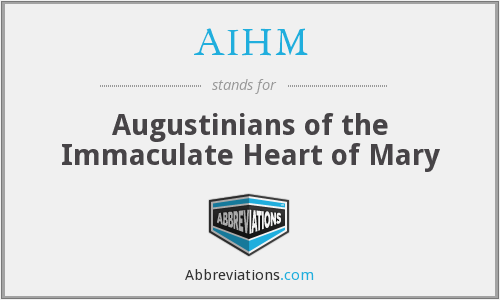 AIHM - Augustinians of the Immaculate Heart of Mary