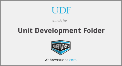 UDF - Unit Development Folder
