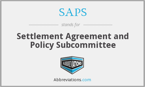 SAPS - Settlement Agreement and Policy Subcommittee