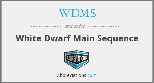 WDMS - White Dwarf Main Sequence
