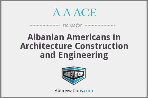 AAACE - Albanian Americans in Architecture Construction and Engineering