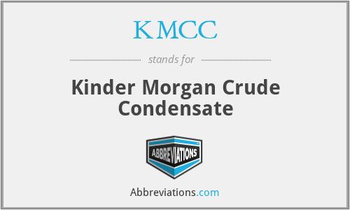 KMCC - Kinder Morgan Crude Condensate