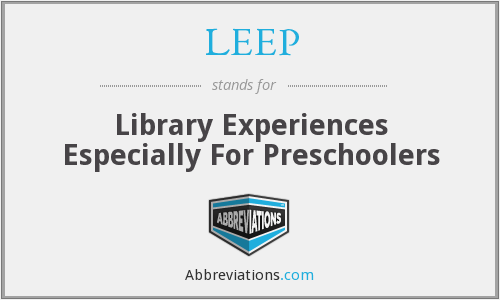 LEEP - Library Experiences Especially For Preschoolers
