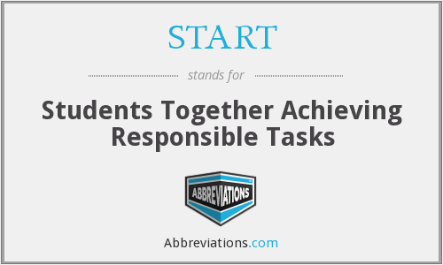 START - Students Together Achieving Responsible Tasks