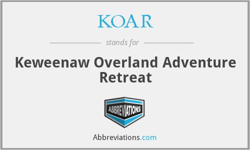 KOAR - Keweenaw Overland Adventure Retreat