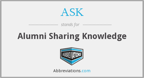 ASK - Alumni Sharing Knowledge