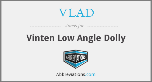 VLAD - Vinten Low Angle Dolly