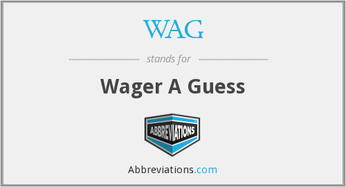 WAG - Wager A Guess