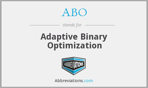 ABO - Adaptive Binary Optimization