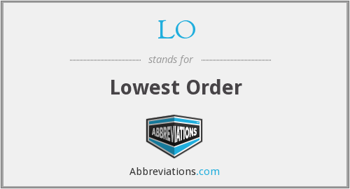 LO - Lowest Order