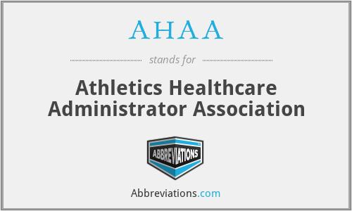 AHAA - Athletics Healthcare Administrator Association