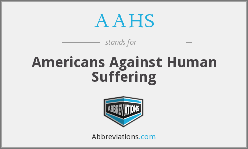 AAHS - Americans Against Human Suffering