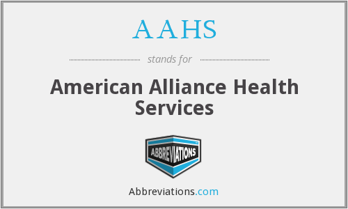 AAHS - American Alliance Health Services