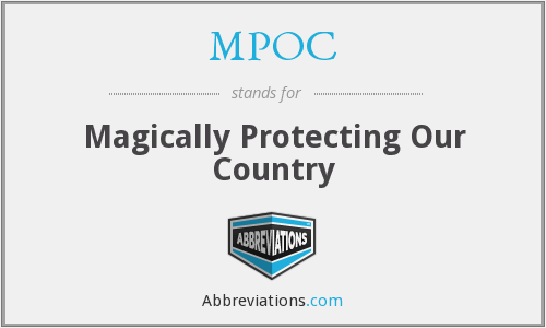 MPOC - Magically Protecting Our Country