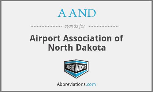 AAND - Airport Association of North Dakota