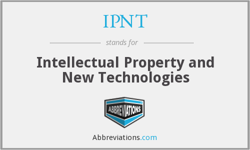 IPNT - Intellectual Property and New Technologies