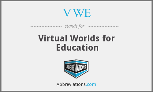VWE - Virtual Worlds for Education