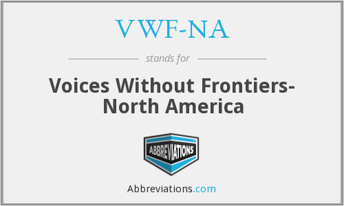 VWF-NA - Voices Without Frontiers- North America