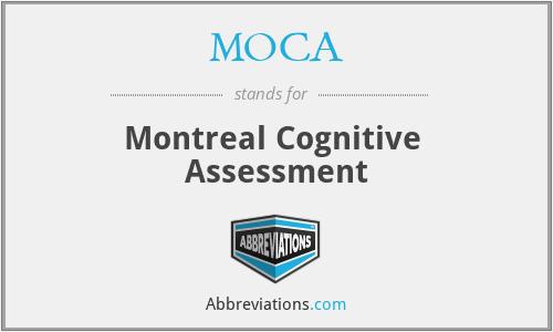 MOCA - Montreal Cognitive  Assessment