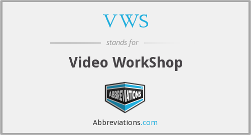 VWS - Video WorkShop