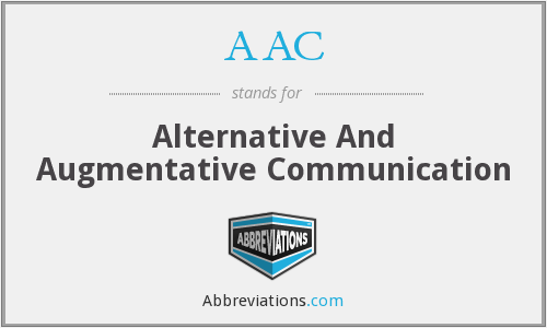 AAC - Alternative And Augmentative Communication