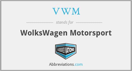 VWM - WolksWagen Motorsport