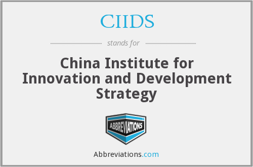 CIIDS - China Institute for Innovation and Development Strategy