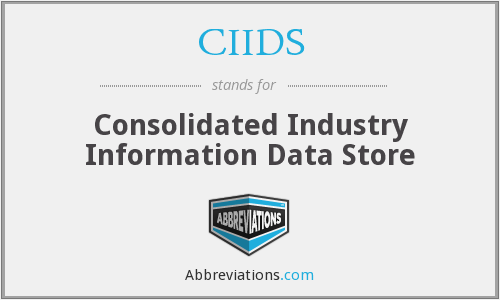 CIIDS - Consolidated Industry Information Data Store